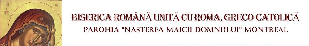 BISERICA ROMÂNĂ UNITĂ CU ROMA, GRECO-CATOLICĂ